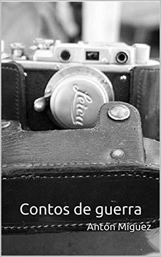 Contos de guerra (Galician Edition)
