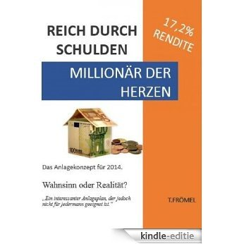 REICH DURCH SCHULDEN (German Edition) [Kindle-editie]
