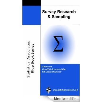 """Survey Research & Sampling 2016 Edition (Statistical Associates """"Blue Book"""" Series Book 7) (English Edition) [Kindle-editie]"""