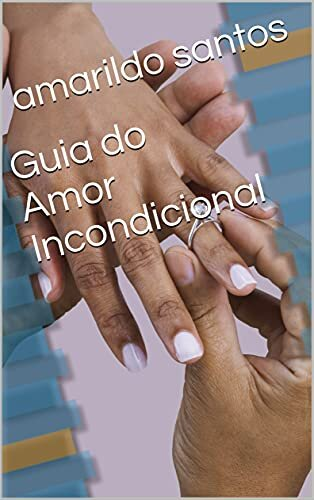 Guia do Amor Incondicional