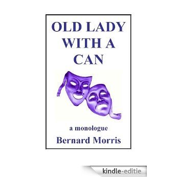 Old Lady With A Can (English Edition) [Kindle-editie]