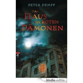 Das Haus der roten Dämonen (German Edition) [Kindle-editie]