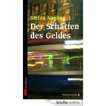 Der Schatten des Geldes (German Edition) [Kindle-editie]