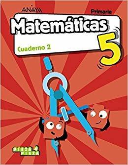 Matemáticas 5. Cuaderno 2. (Pieza a Pieza)