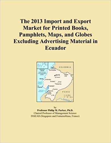 The 2013 Import and Export Market for Printed Books, Pamphlets, Maps, and Globes Excluding Advertising Material in Ecuador