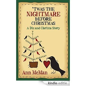 Twas the Nightmare Before Christmas: A Diz and Clarissa Story (English Edition) [Kindle-editie]