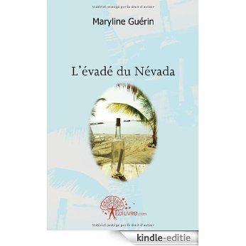 L'évadé du Névada (CLASSIQUE) [Kindle-editie]
