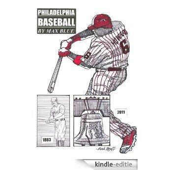 Philadelphia Baseball (English Edition) [Kindle-editie]