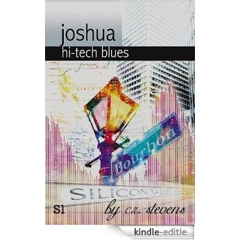 Hi-Tech Blues (Joshua) (English Edition) [Kindle-editie]