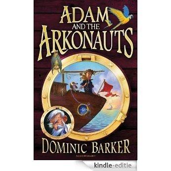 Adam and the Arkonauts [Kindle-editie]