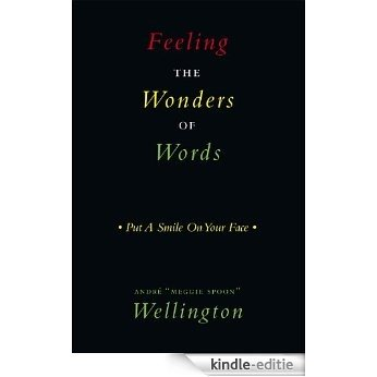 Feeling The Wonders of Words: Put A Smile On Your Face (English Edition) [Kindle-editie]