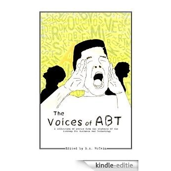The Voices of ABT: A collection of poetry from the students of the Academy for Business and Technology (English Edition) [Kindle-editie]