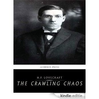 The Crawling Chaos (English Edition) [Kindle-editie]