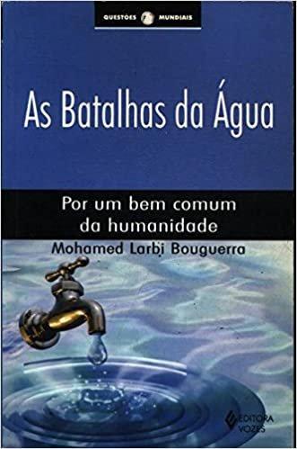 Batalhas da água: Por um bem comum da humanidade