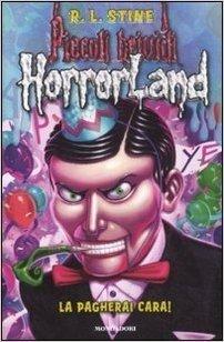 La pagherai cara! Horrorland: 18