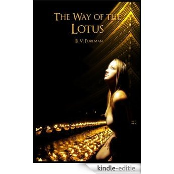 The Way Of The Lotus (English Edition) [Kindle-editie]