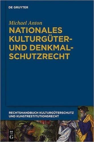 Nationales Kulturgüter- und Denkmalschutzrecht