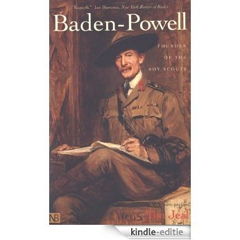 Baden-Powell: Founder of the Boy Scouts [Kindle-editie]