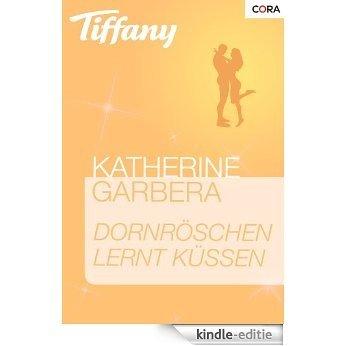 Dornröschen lernt küssen (Tiffany) [Kindle-editie]
