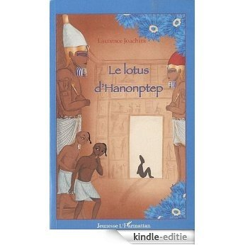 Le lotus d'Hanonptep (Jeunesse) [Kindle-editie]