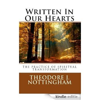Written in our Hearts: The Practice of Spiritual Transformation (English Edition) [Kindle-editie]