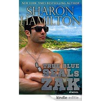 TRUE BLUE SEALS: ZAK: True Navy Blue SEAL Brotherhood Series (English Edition) [Kindle-editie]