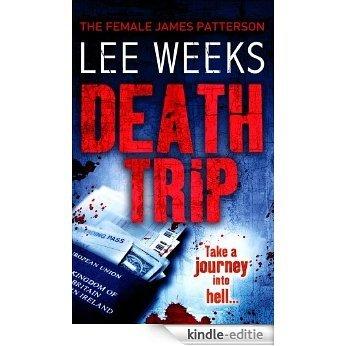 Death Trip [Kindle-editie]