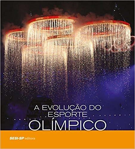 A Evolução do Esporte Olímpico