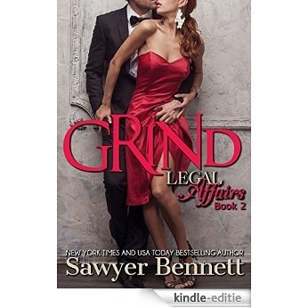 Grind: A Legal Affairs Story: (Book #2 of Cal and Macy's Story) (Legal Affairs Cal and Macy's Story) (English Edition) [Kindle-editie]