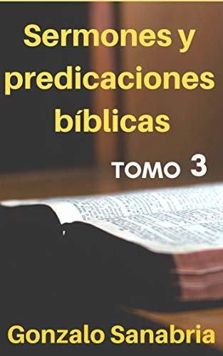 Sermones y predicaciones bíblicas: Estudios bíblicos