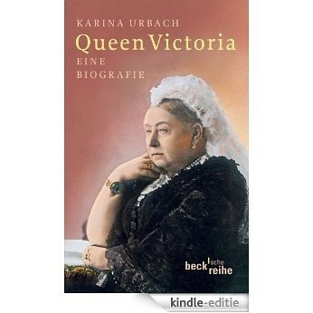 Queen Victoria: Eine Biografie [Kindle-editie]