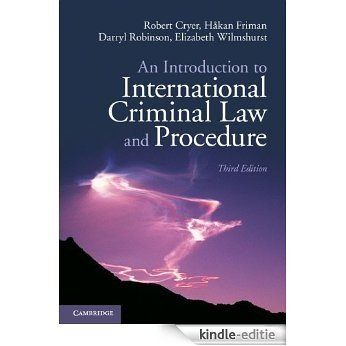 An Introduction to International Criminal Law and Procedure [Kindle-editie]