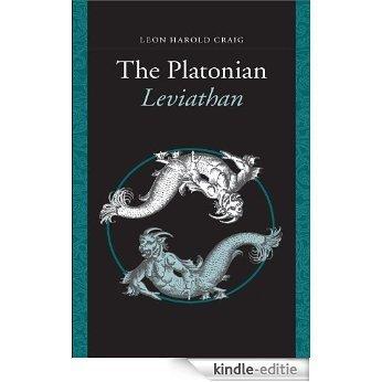 The Platonian Leviathan [Kindle-editie]