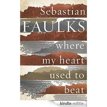 Where My Heart Used to Beat [Kindle-editie]
