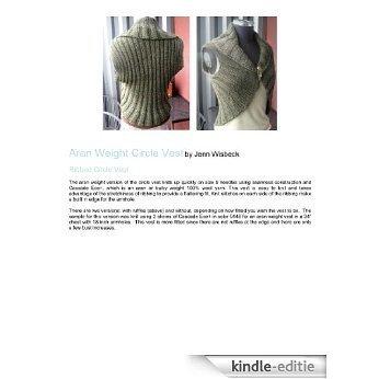 Circle Vest Aran Weight Knitting Pattern (English Edition) [Kindle-editie]