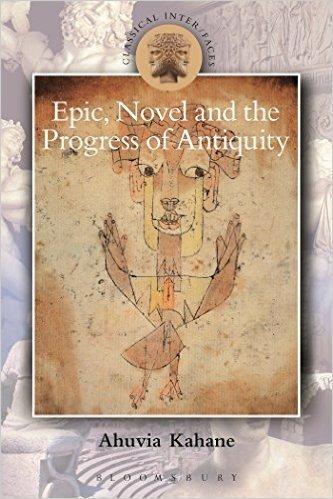 Epic, Novel and the Progress of Antiquity