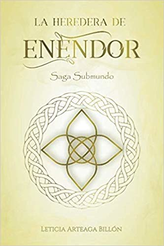 La Heredera de Enendor (Saga Submundo)