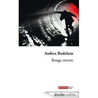 Rouge encore (Littératures) [Kindle-editie]
