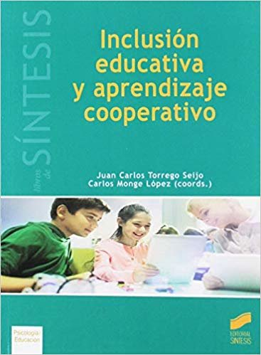Inclusión educativa y aprendizaje cooperativo (Libros de Síntesis)
