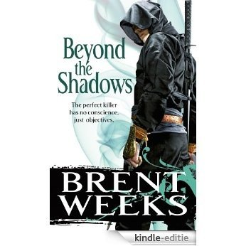 Beyond The Shadows: Book 3 of the Night Angel (Night Angel Trilogy) [Kindle-editie]