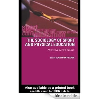 Sociology of Sport and Physical Education: An Introduction [Kindle-editie]