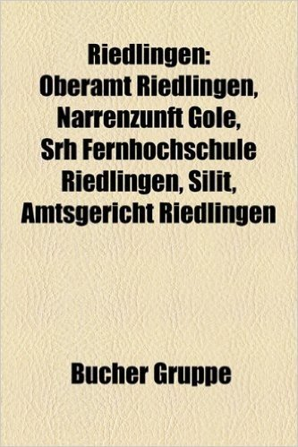 Riedlingen: Oberamt Riedlingen, Narrenzunft Gole, Srh Fernhochschule Riedlingen, Silit, Amtsgericht Riedlingen