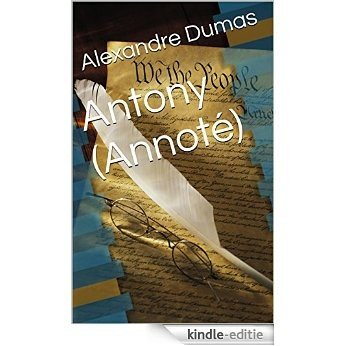 Antony  (Annoté) (French Edition) [Kindle-editie]