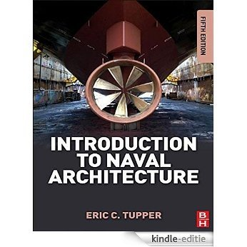 Introduction to Naval Architecture [Kindle-editie]