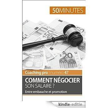 Comment négocier son salaire ?: Entre embauche et promotion (Coaching pro t. 47) (French Edition) [Kindle-editie] beoordelingen