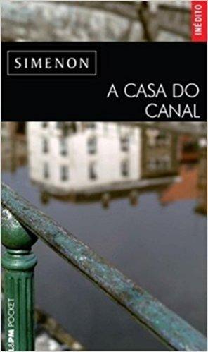 A Casa Do Canal - Coleção L&PM Pocket