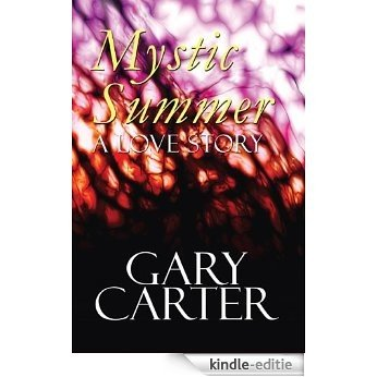 Mystic Summer: a love story (English Edition) [Kindle-editie]
