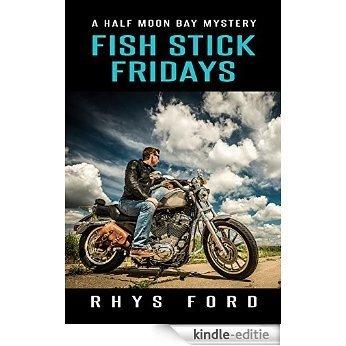 Fish Stick Fridays (English Edition) [Kindle-editie]