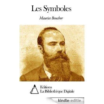 Les Symboles (French Edition) [Kindle-editie]