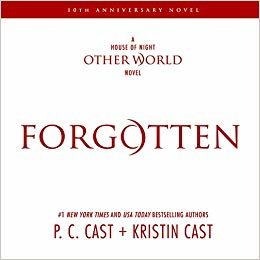 Forgotten (House of Night Other World)